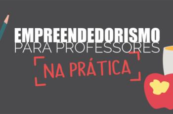 [ e-Book ] Empreendedorismo para professores na prática